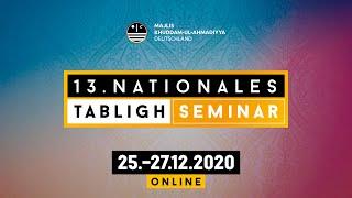Das 13. Nationale Tabligh Seminar 2020! - Anleitung zur Teilnahme über Zoom!