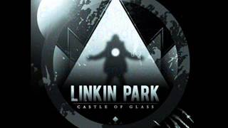 Linkin Park: Castle of glass lyrics with download link
