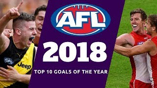 AFL 2018 Top 10 Goals Of The Year