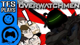 OVERWATCH: ENTER THE GOOMBAH PT. 1 - The Overwatchmen