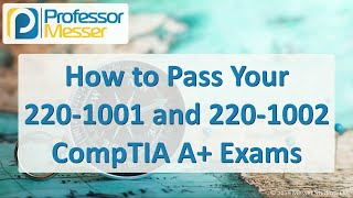 CompTIA 220-1001 A+ Training Course thumb