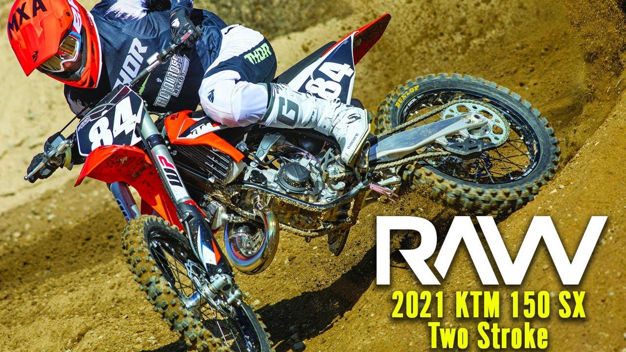 2021 KTM 150SX Two Stroke Wide Open RAW - Motocross Action Magazine