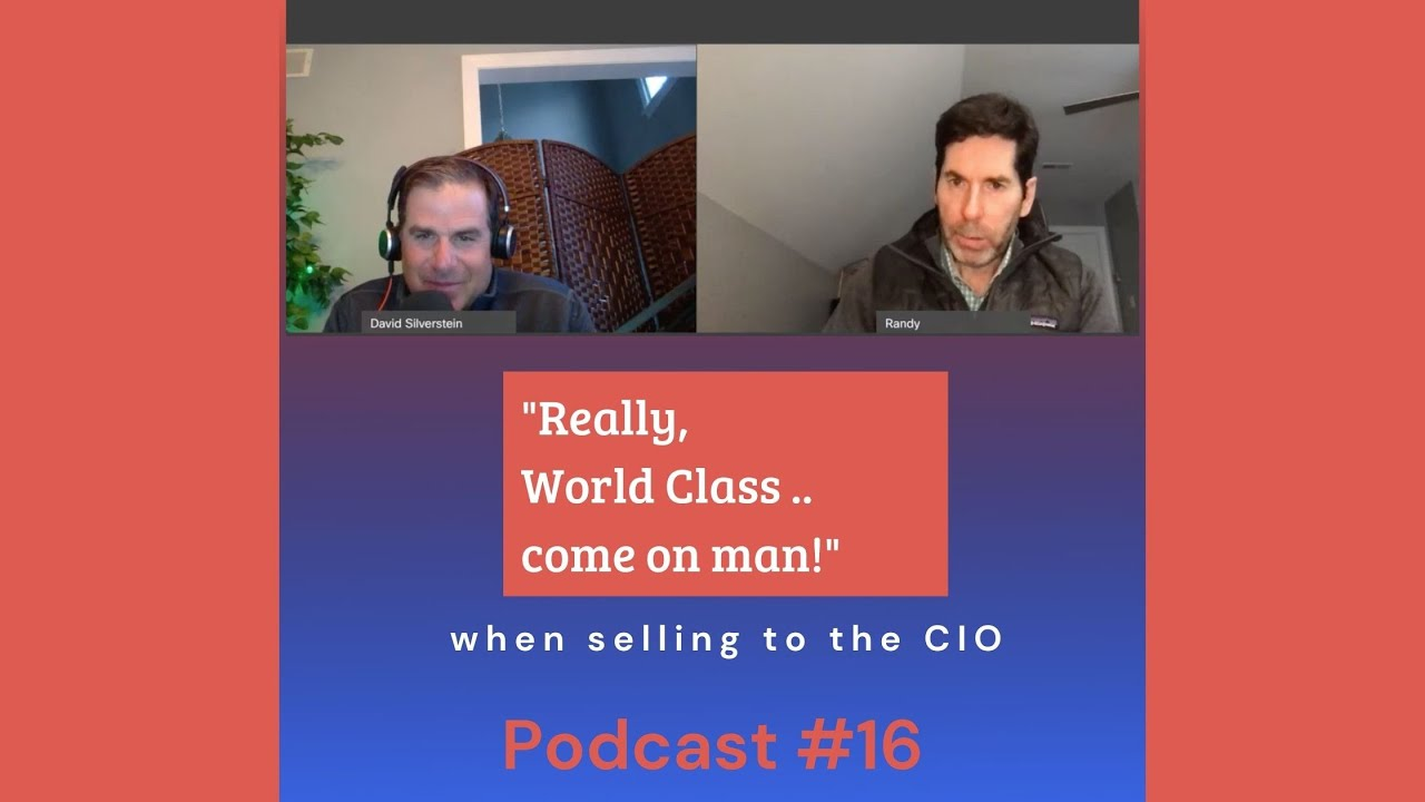 Selling to the CIO Podcast #16