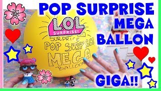 LOL SURPRISE POP SURPRISE MEGA BALLON più GIGA di SEMPRE! By Lara e Babou