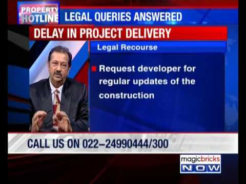 What recourse to follow over delay in project delivery?- Property Hotline