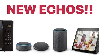 NEW AMAZON ECHOS! (New Dot, Plus, Show, Clock, Microwave and MORE!)