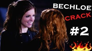 bechloe crack #2 {pitch perfect}