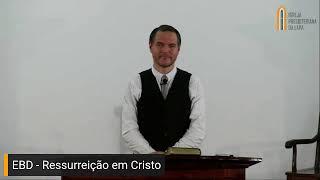 EBD IPLAPA - Ressurreição de Cristo