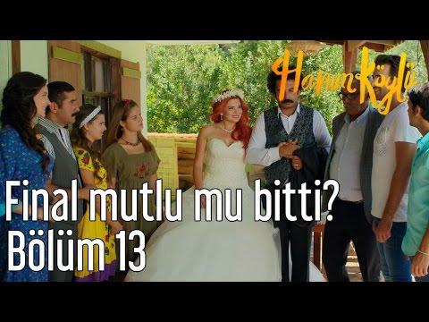 Hanım Köylü 13. Bölüm - Final Mutlu...