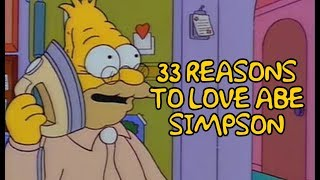 33 Reasons To Love Abe Simpson