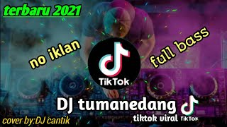 Download DJ Tumanedang Remix Tiktok Terbaru 2021!!|||full bass by gudang musik official - viral lagu tiktok