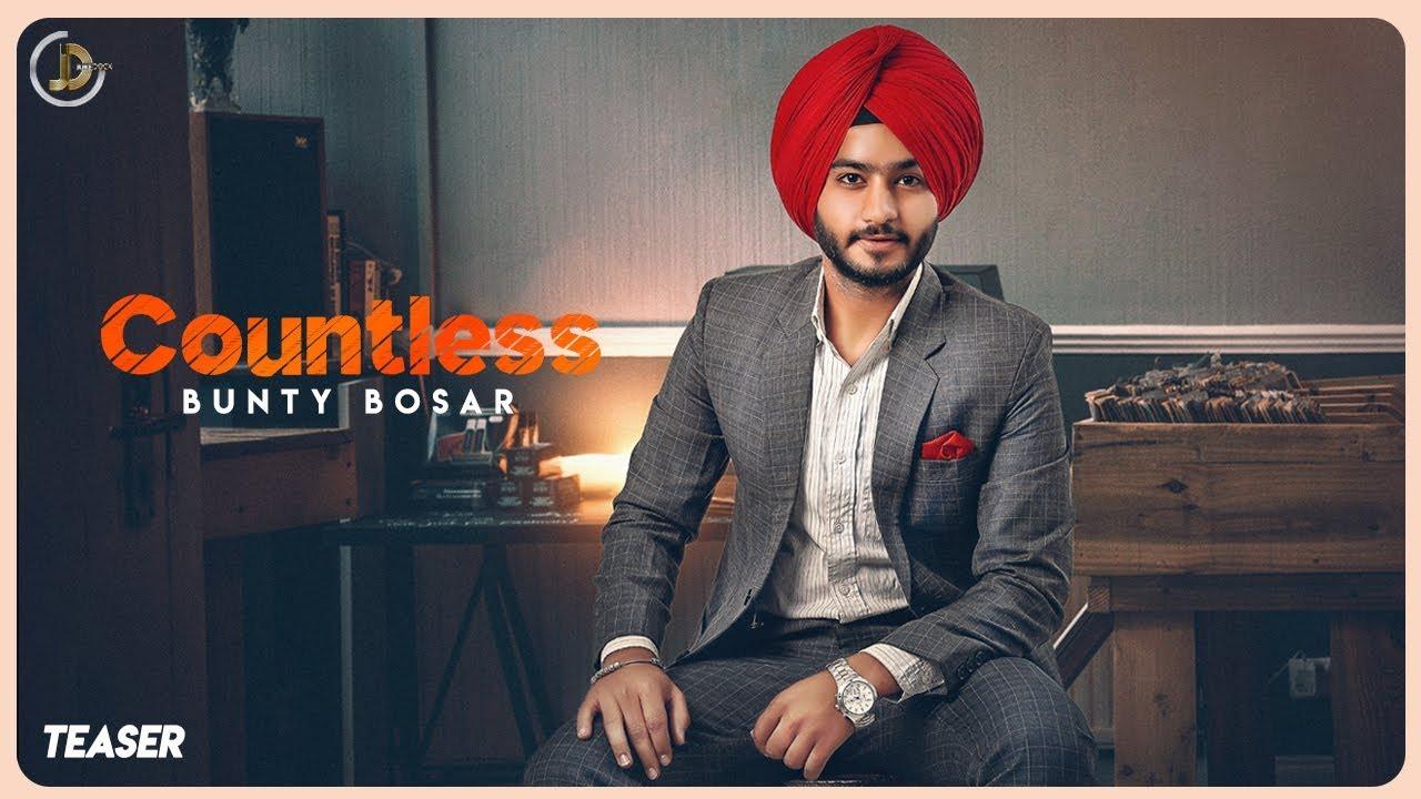 COUNTLESS - Bunty Bosar ( Teaser ) |  Full Song Releasing on 16 July | Juke Dock