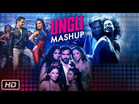 Ungli MashUp | Emraan Hashmi, Kangana Ranaut, Shraddha Kapoor | Dj Kiran Kamath