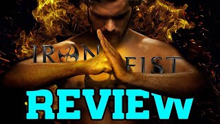 Iron Fist – Season 1 Review (with Spoilers)