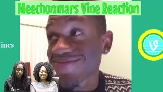 We're back! Reacting to Meechonmars vines!