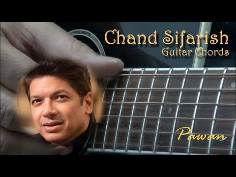 Chand Sifarish - Fanaa - Guitar Chords Lesson