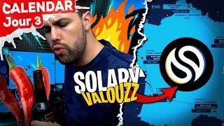 Solary Valouzz ?! - Jour 3
