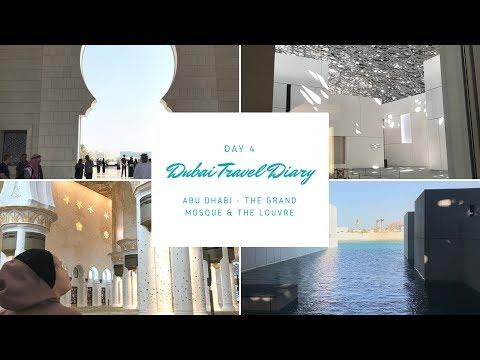 Dubai Travel Diary | Abu Dhabi, The Grande Mosque & The Louvre | GWHV