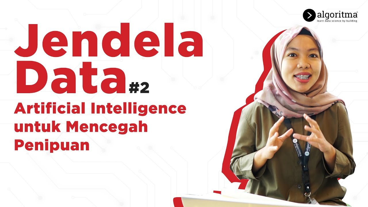 Artificial Intelligence untuk Cegah Penipuan   Jendela Data #2