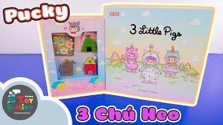 Câu chuyện 3 Chú Heo Con Pucky và một kết thúc lạ ToyStation 377