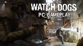 Watch_Dogs (PC Gameplay & Impressions)