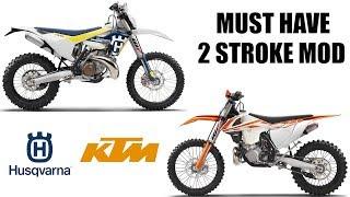KTM and HUSQVARNA 2 stroke - MUST HAVE MOD!