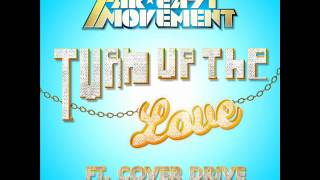 Turn Up The Love (Supasound Radio Edit) ft. Cover Drive - Far East Movement