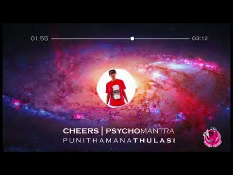 Psychomantra - Cheers (Punithamaana Thulasi )