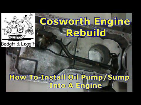 cosworth engine build oil pump/sump bodgit and leggit garage (project van part13)