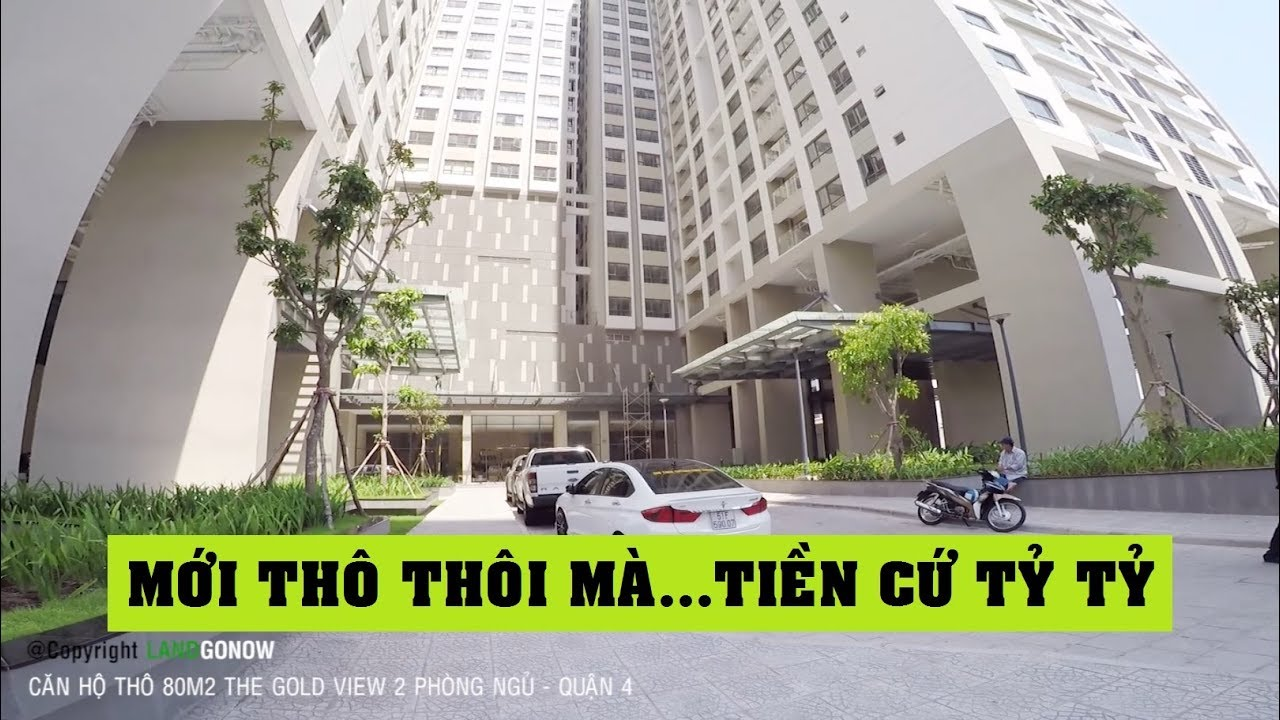 Căn hộ thô The Gold View, 2 phòng ngủ 80m2, Bến Vân Đồn, Quận 4 – Land Go Now ✔