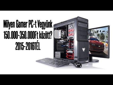 Milyen Gamer PC-t 150-350 ezer Ft között?