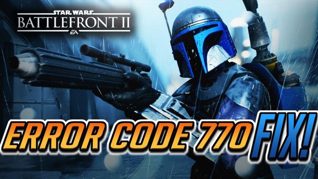 How to Fix Error Code 770 in Star Wars Battlefront II ...