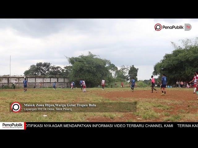 Tropeo Sepak Bola Teluk Pinang,Lahirkan Atlet Berbakat