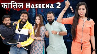 Katil Haseena 2 | BakLol Video