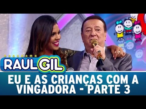 Programa Raul Gil (16/04/16) - Eu E As Crianças - Parte 3