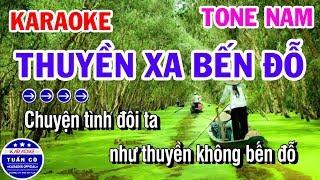 Karaoke Thuyền Xa Bến Đỗ | Nhạc Sống Tone Nam Beat Nghĩa | Karaoke Tuấn Cò