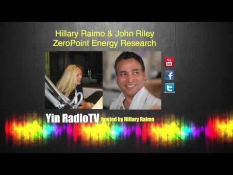 004 John D  Riley & Hillary Raimo Zero Point Research @YinRadioTV