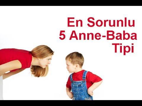 En Sorunlu 5 Anne Baba Tipi