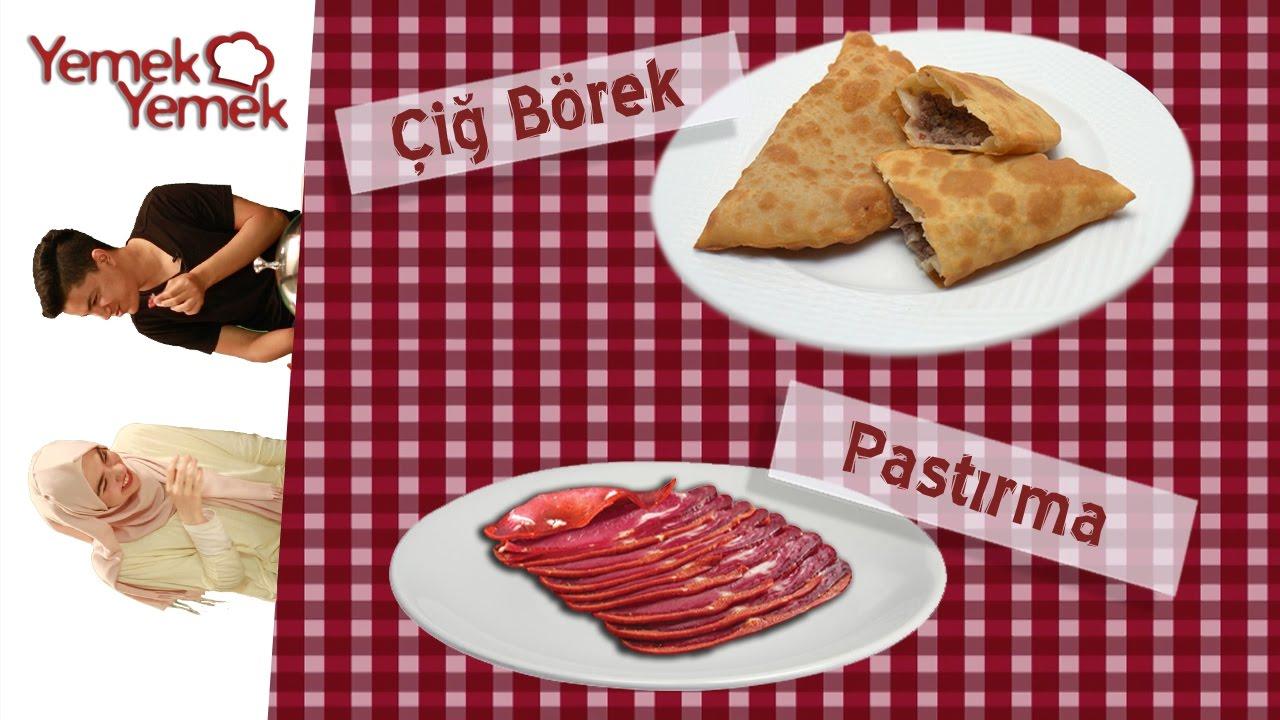 Yabancılar Türk Yemeklerini Denerse: Çiğ Börek, Pastırma