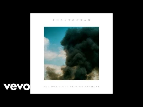 Phantogram - You Don't Get Me High Anymore (Audio)