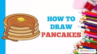 How to Draw Pancakes in a Few Easy Steps: Drawing Tutorial for Kids and Beginners