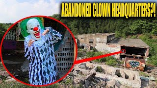 WE CAUGHT A CLOWN AT ABANDONED CLOWN HEADQUARTERS!! (SACRY)
