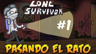 EL FANTASMA COME GALLINAS D: / Pasando el rato en: Lone Survivor Parte 1/2