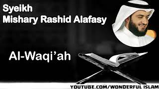 Al-Quran Surah Al-Waqiah Syeikh Mishary Rashid Alafasy