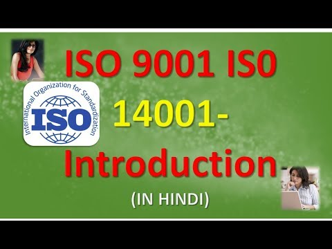 ISO 9001 IS0 14001- Introduction (IN HINDI)