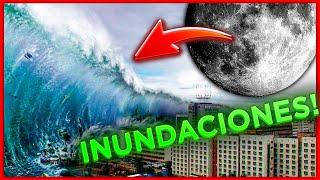 FIN del MUNDO por la LUNA | ALERTA la NASA (Inundaciones Globales)