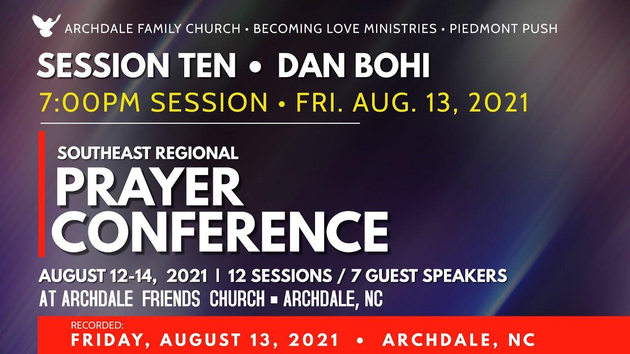 SESSION 10: Dan Bohi • 7PM Session • Fri Aug 13, 2021