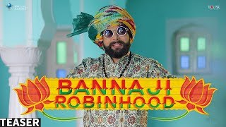 Song Teaser : Banna ji Robinhood | Rapperiya Baalam | Latest Rajasthani Song 2017
