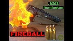 221 Remington Fireball