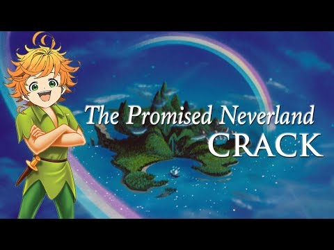 """The Promised Neverland Crack: """"In Which Emma Is Actually Peter Pan"""""""